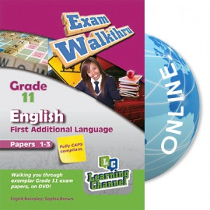 Grade 11 Exam WalkThru English FAL Paper 1 and 3