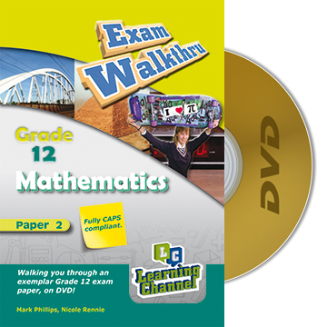 Grade 12 Exam WalkThru Mathematics Paper 2